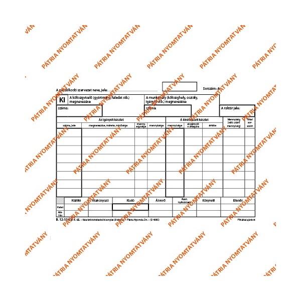 """B.12-114/V A5 25x4lapos fekvő Készletkivételezési bizonylat"""" nyomtatvány - 1"""