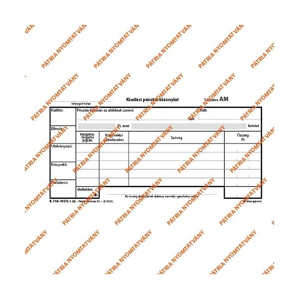 """B.318-103/V 25x2lapos Kiadási pénztárbizonylat"""" nyomtatvány - 1"""